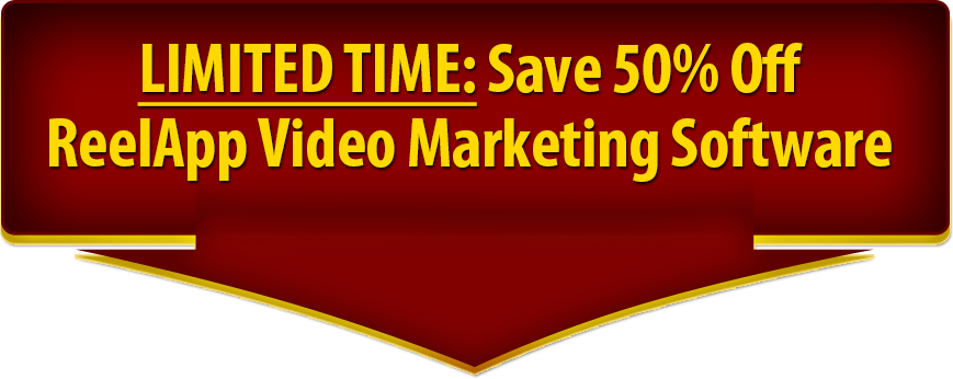 LIMITED TIME: Save 50% Off ReelApp Video Marketing Software